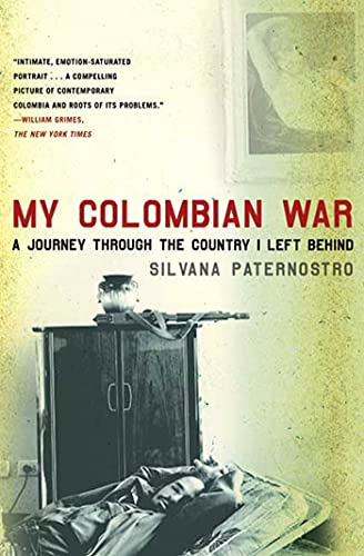 9780805088601: My Colombian War: A Journey Through the Country I Left Behind