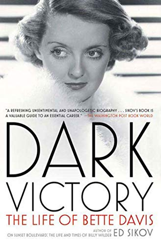 9780805088632: Dark Victory: The Life of Bette Davis