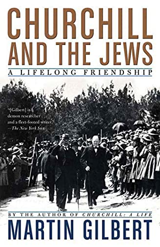 9780805088649: Churchill and the Jews: A Lifelong Friendship