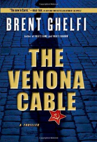 9780805088946: The Venona Cable: A Thriller