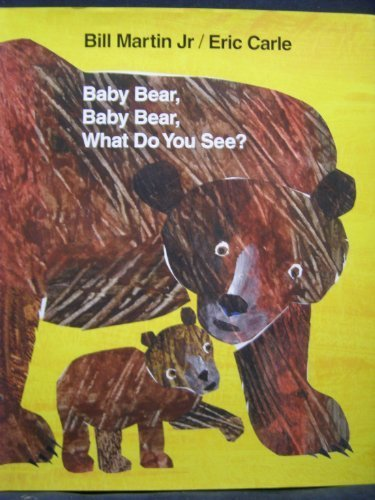 9780805088991: Baby Bear, Baby Bear, What Do You See?