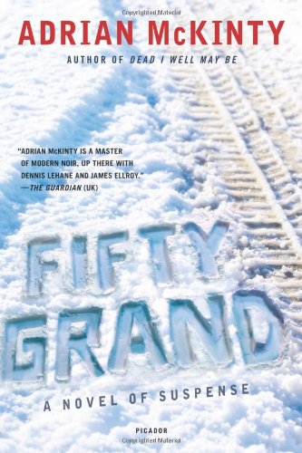 Fifty Grand: A Novel [Signed First Edition]