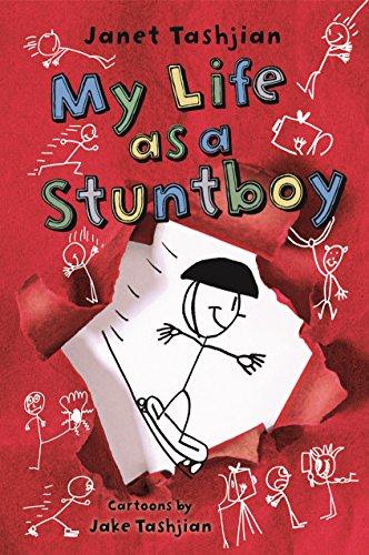 My Life as a Stuntboy: Tashjian, Janet