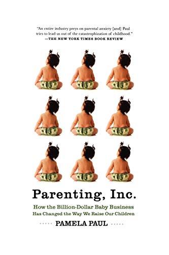 9780805089240: Parenting, Inc.