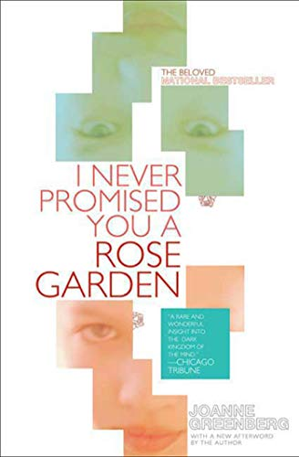 9780805089264: I Never Promised You a Rose Garden: A Novel