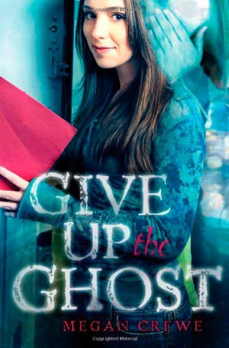 9780805089301: Give Up the Ghost