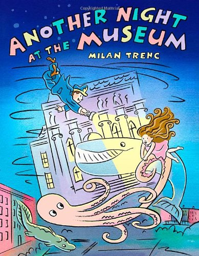 9780805089486: Another Night at the Museum (Christy Ottaviano Books)