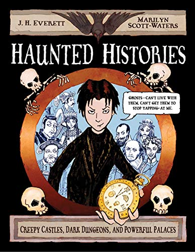 9780805089714: Haunted Histories: Creepy Castles, Dark Dungeons, and Powerful Palaces (Christy Ottaviano Books)