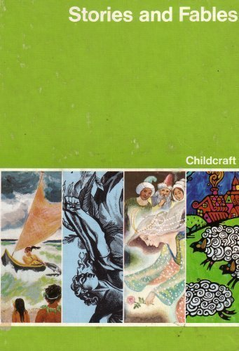 Stories and Fables: Childcraft #2: The How and Why Library (Volume 2) (0805089721) by Margot Austin