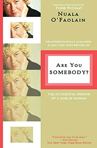 9780805089875: Are You Somebody?: The Accidental Memoir of a Dublin Woman