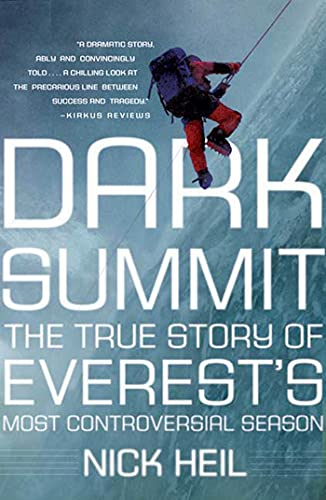 9780805089912: Dark Summit: The True Story of Everest's Most Controversial Season