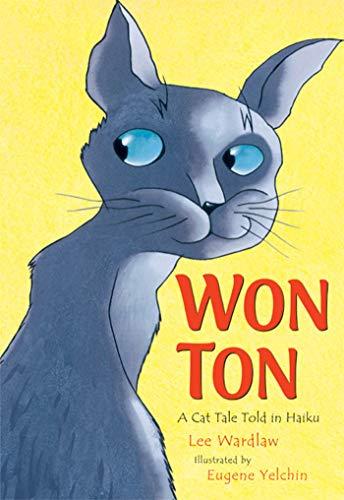 9780805089950: Won Ton: A Cat Tale Told in Haiku