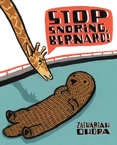 9780805090024: Stop Snoring, Bernard!