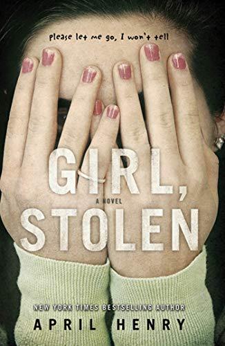 9780805090055: Girl, Stolen (Christy Ottaviano Books)