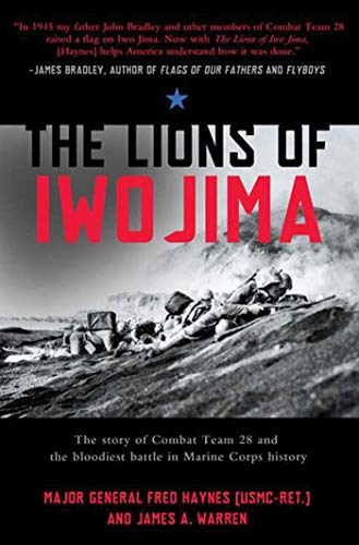 9780805090178: The Lions of Iwo Jima: The Story of Combat Team 28 and the Bloodiest Battle in Marine Corps History (John MacRae Books)