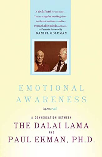 Emotional Awareness: Overcoming the Obstacles to Psychological Balance and Compassion (9780805090215) by Dalai Lama; Paul Ekman Ph.D.
