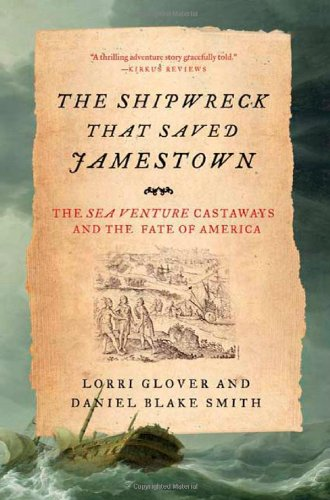9780805090253: The Shipwreck That Saved Jamestown: The Sea Venture Castaways and the Fate of America
