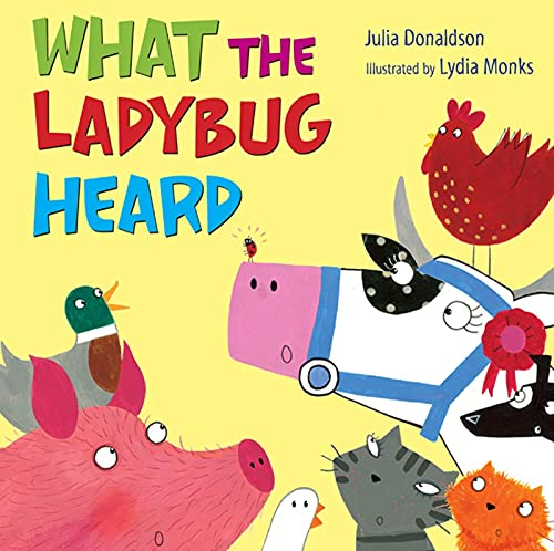 9780805090284: What the Ladybug Heard