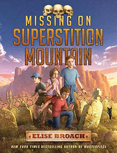 9780805090475: Missing on Superstition Mountain (Superstition Mountain Mysteries)