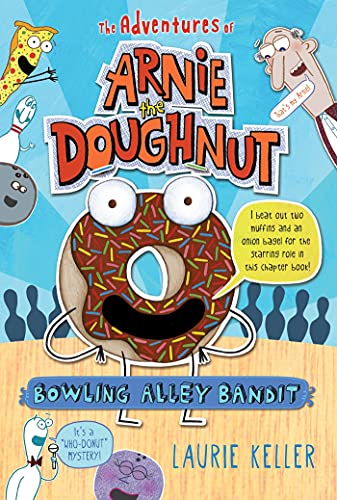 9780805090765: Bowling Alley Bandit: The Adventures of Arnie the Doughnut