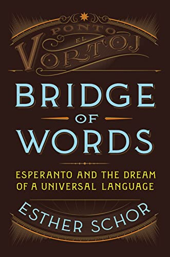 9780805090796: Bridge of Words: Esperanto and the Dream of a Universal Language
