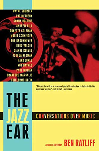 9780805090864: The Jazz Ear: Conversations over Music