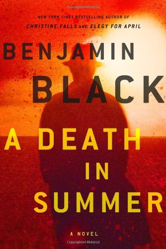 A Death in Summer (Signed First Edition): Benjamin Black (John Banville)