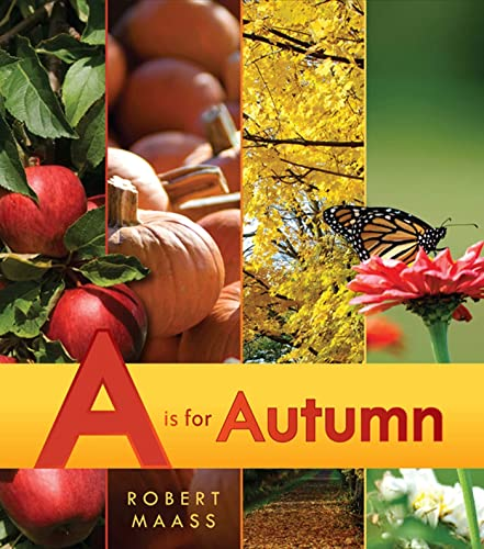 A is for Autumn 9780805090932 Partake in the wonders of the fall through rich images of nature, family, and friends. Perfect for preschoolers, this alphabet book feat