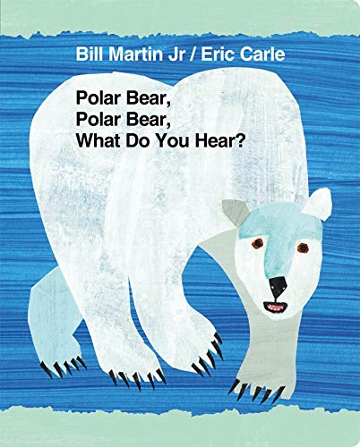 9780805090956: Polar Bear, Polar Bear, What Do You Hear? (World of Eric Carle)