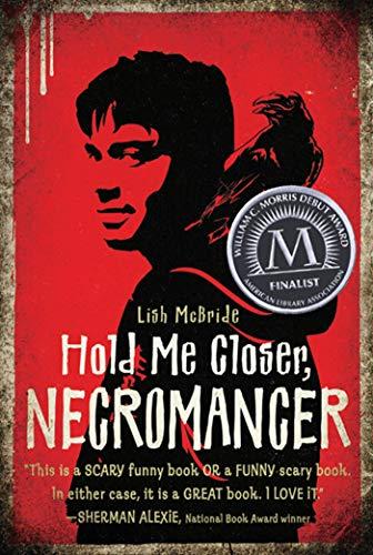 9780805090987: Hold Me Closer, Necromancer (Necromancer Series)