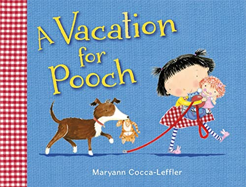 9780805091069: A Vacation for Pooch: A Picture Book
