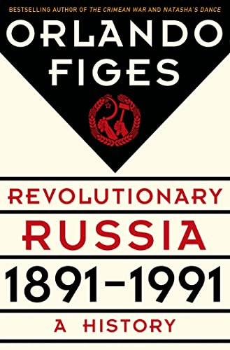9780805091311: Revolutionary Russia, 1891-1991: A History