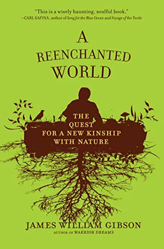 9780805091489: A Reenchanted World: The Quest for a New Kinship with Nature