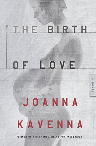 9780805091540: The Birth of Love