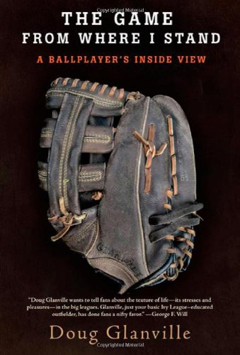 9780805091595: The Game from Where I Stand: A Ballplayer's Inside View