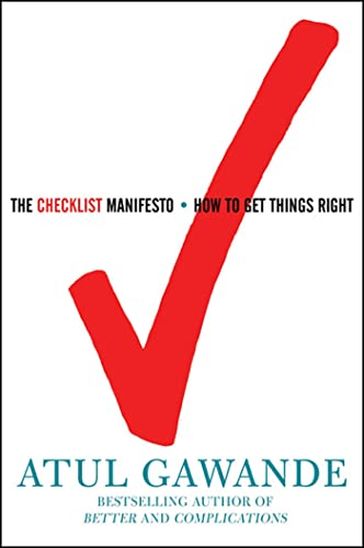 The Checklist Manifesto How to Get Things Right