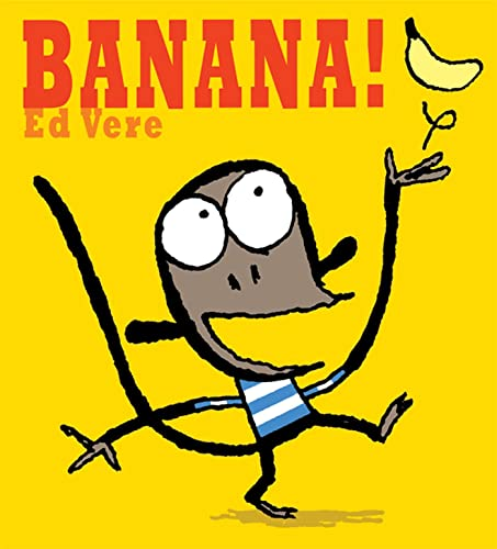 9780805092141: Banana!: A Picture Book