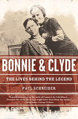 9780805092356: Bonnie and Clyde: The Lives Behind the Legend