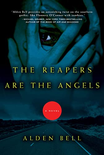 9780805092431: The Reapers Are the Angels: A Novel