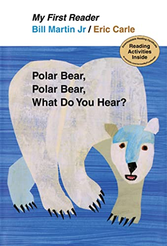 9780805092455: Polar Bear, Polar Bear, What Do You Hear? My First Reader