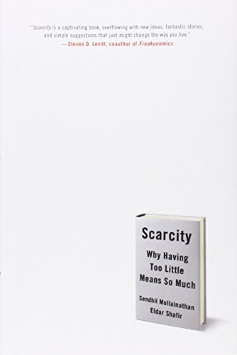 9780805092646: Scarcity: Why Having Too Little Means So Much