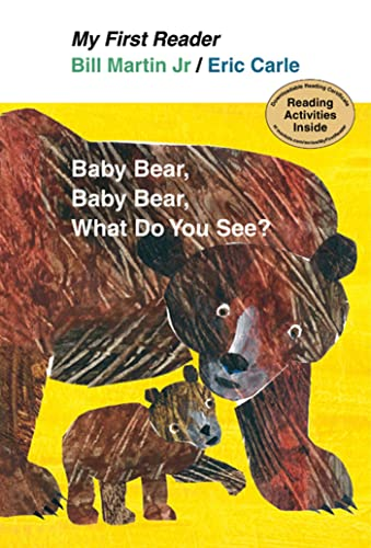 9780805092912: Baby Bear, Baby Bear, What Do You See? (My First Reader)