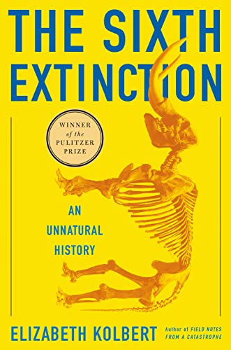 9780805092998: The Sixth Extinction: An Unnatural History