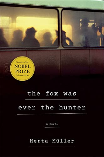 9780805093025: The Fox Was Ever the Hunter