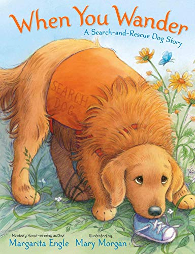 9780805093124: When You Wander: A Search-and-Rescue Dog Story