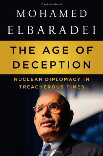 9780805093506: The Age of Deception: Nuclear Diplomacy in Treacherous Times