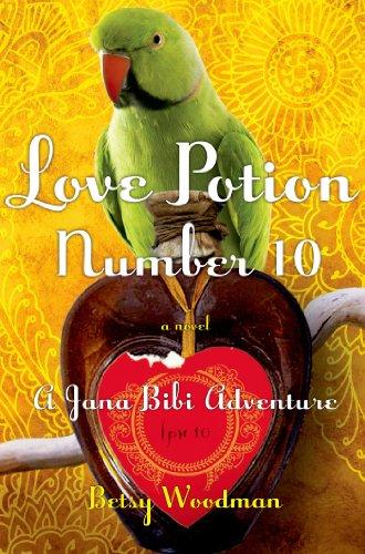9780805093575: Love Potion Number 10: A Jana Bibi Adventure (Jana Bibi Adventures)