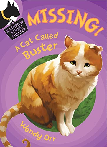 9780805093827: Missing! A Cat Called Buster (Rainbow Street Shelter (Quality))