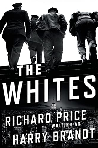 The Whites: A Novel (PRISTINE COPY--SIGNED BY AUTHOR.
