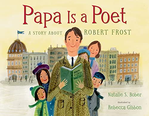 9780805094077: Papa Is a Poet: A Story About Robert Frost
